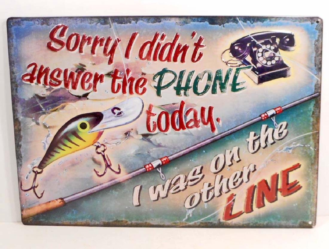 ON THE OTHER LINE FISHING FUNNY EMBOSSED METAL SIGN