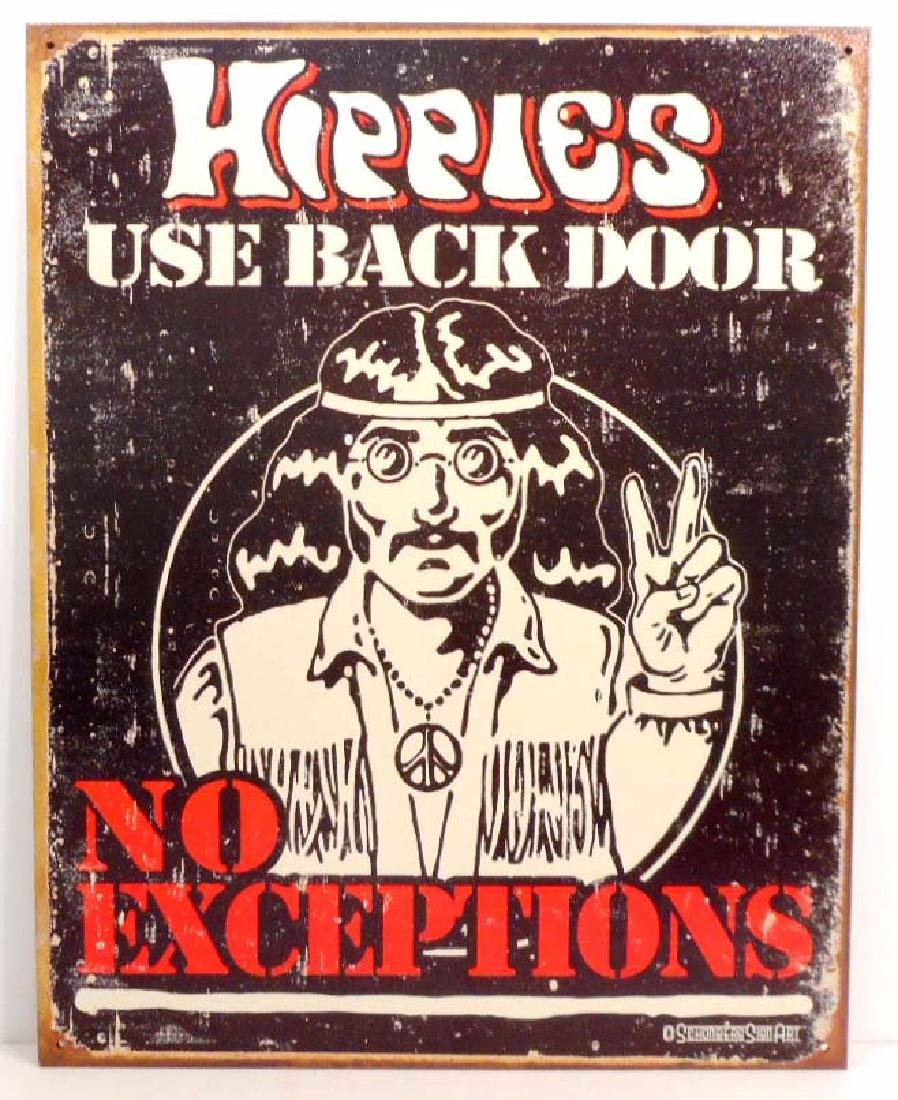 HIPPIES USE BACK DOOR METAL SIGN - 12.5X16