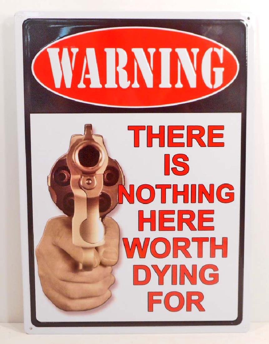 WARNING NOTHING WORTH DYING FOR FUNNY EMBOSSED METAL