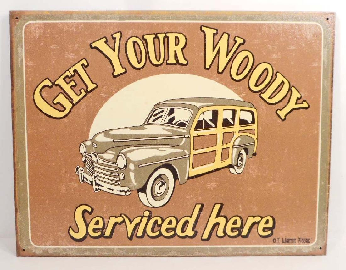 GET YOUR WOODY SERVICED HERE FUNNY METAL SIGN