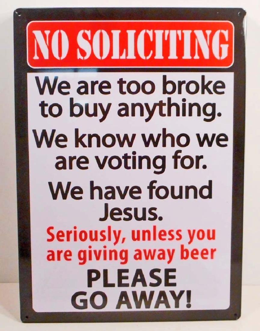 NO SOLICITING FUNNY EMBOSSED METAL SIGN