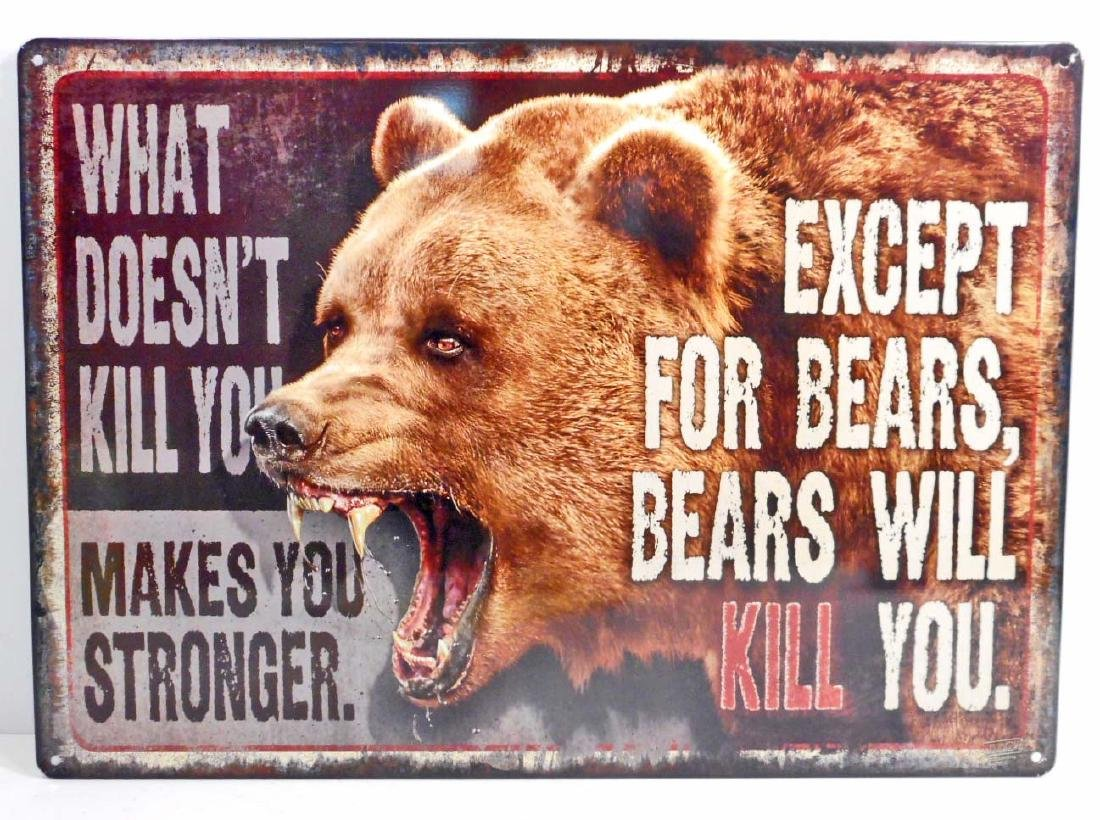 BEARS WILL KILL YOU EMBOSSED METAL SIGN