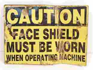 VINTAGE CAUTION FACE SHIELD MUST BE WORN METAL SIGN