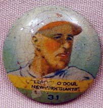 13: 1932 LEFTY O'DOUL NO. 31 ORBIT GUM BASEBALL PINBACK