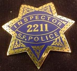 251: VERY RARE VINTAGE S.F. POLICE INSPECTOR NO. 2211 B
