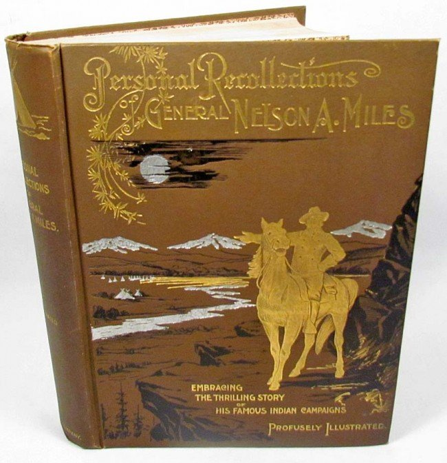 """17: 1897 1ST ED. """"PERSONAL RECOLLECTIONS OF GENERAL NE"""