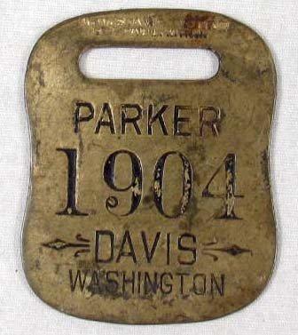 12: 1904 PARKER DAVIS FOR PRESIDENT BRASS TAG / WATCH F