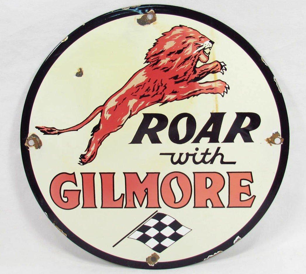 371: ROAR WITH GILMORE GASOLINE PORCELAIN ADVERTISING S