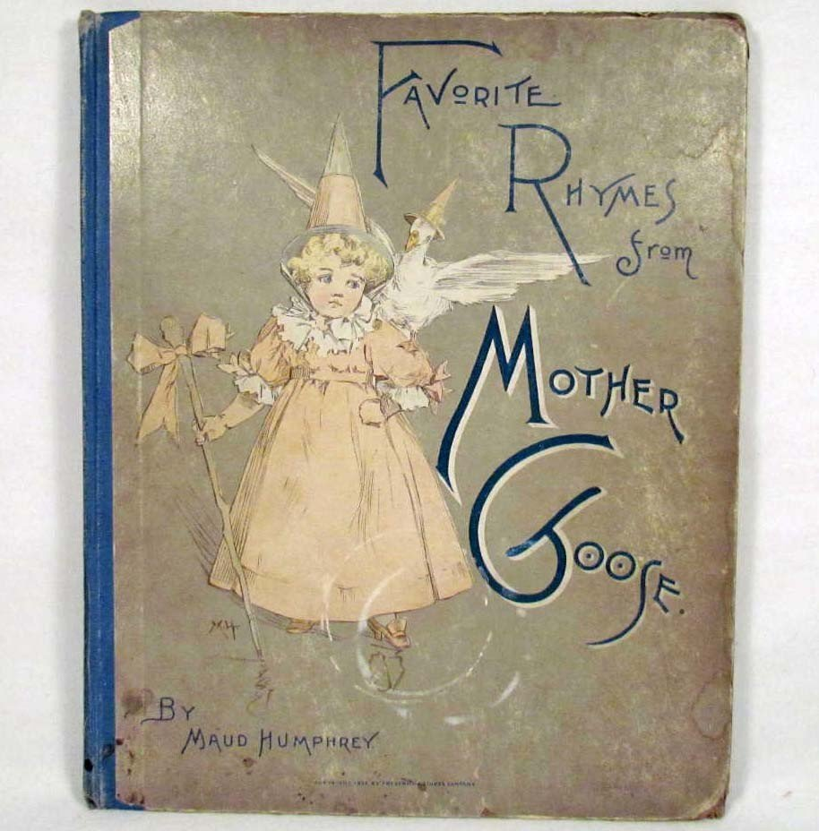 """2: 1891 """"FAVORITE RHYMES FROM MOTHER GOOSE"""" HARD COVER"""