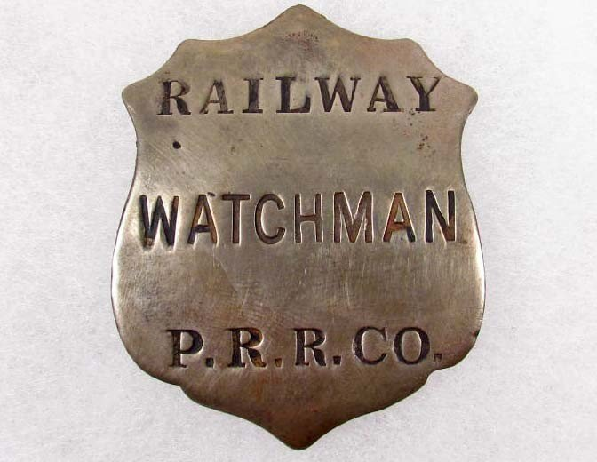 5: OLD WEST RAILWAY WATCHMAN P R R CO RAILROAD BADGE