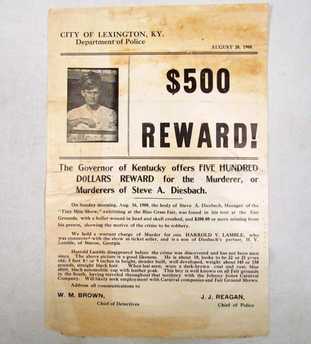 21: 1908 $500.00 REWARD POSTER FOR THE MURDERER OF STEV