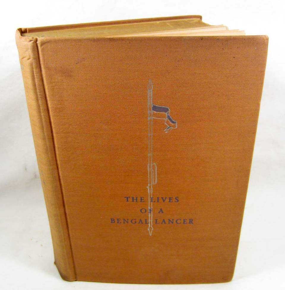 """9: 1930 """"THE LIVES OF A BENGAL LANCER"""" HARDCOVER BOOK"""