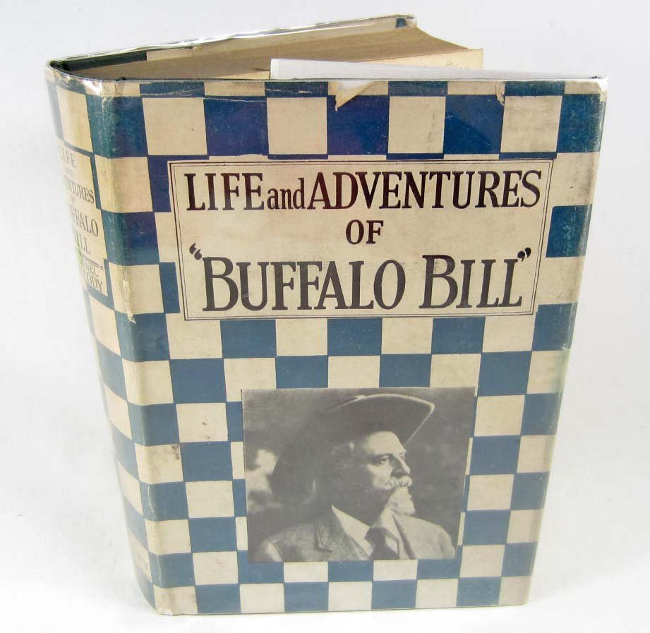 "10: 1927 ""LIFE AND ADVENTURES OF BUFFALO BILL"" HARDCOVE"