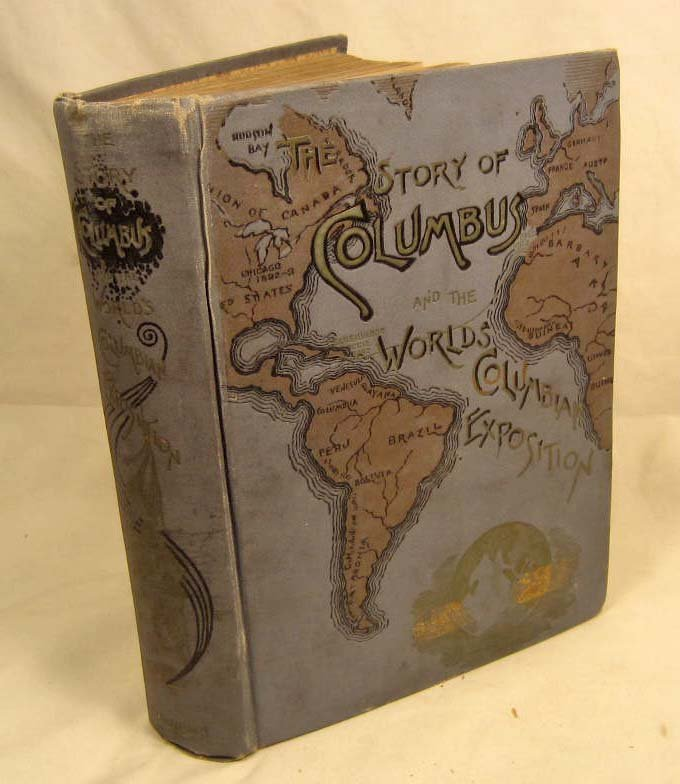 "20: 1892 ""THE STORY OF COLUMBUS AND THE WORLDS COLUMBIA"