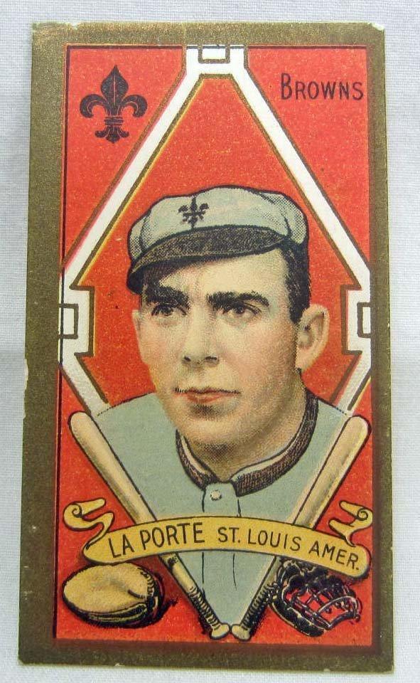 15: 1911 - T205 FRANK LA PORTE BASEBALL CARD - ST. LOUI