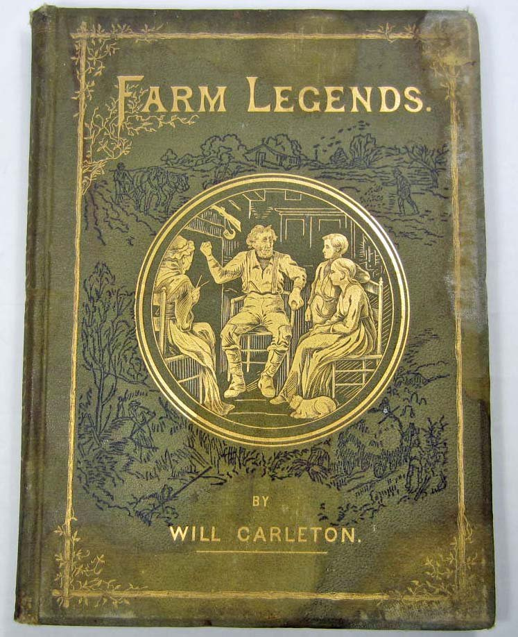 "1875 ""FARM LEGENDS"" HARDCOVER BOOK BY WILL CARLETON"