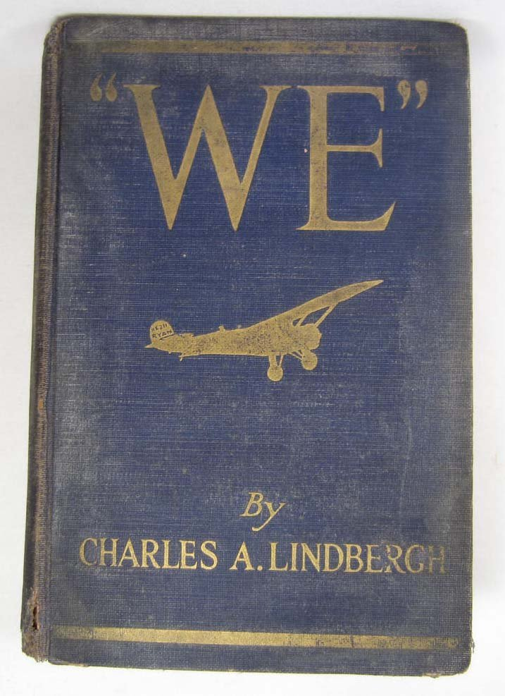 """1927 """"WE"""" HARDCOVER BOOK BY CHARLES A. LINDBERGH W/ PHO"""