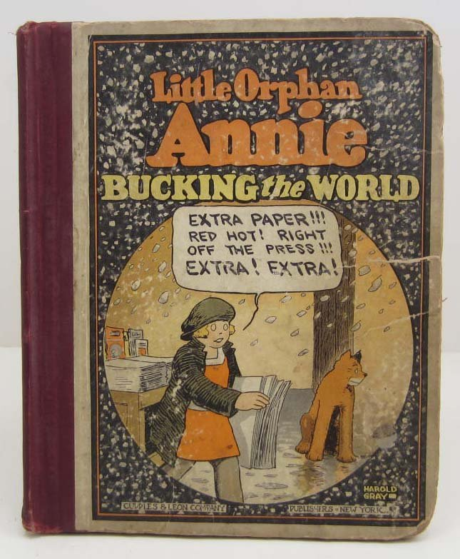 "1929 ""LITTLE ORPHAN ANNIE BUCKING THE WORLD"" HARDCOVER"