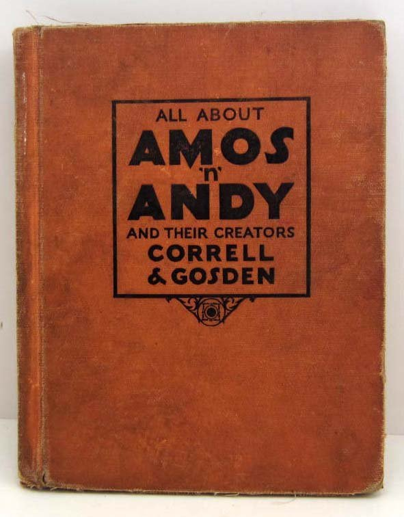 """1929 """"ALL ABOUT AMOS N ANDY & THEIR CREATORS"""" HARDCOVER"""