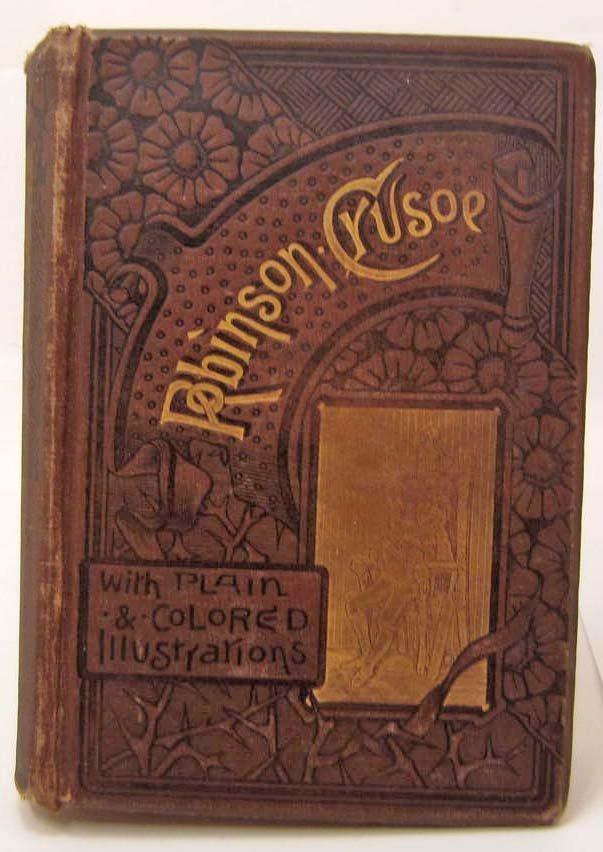 "1885 ""LIFE & ADVENTURES OF ROBINSON CRUSOE"" HARDCOVER"