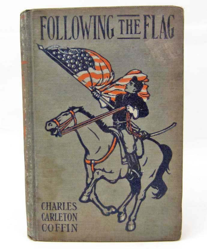 "VINTAGE ""FOLLOWING THE FLAG"" HARDCOVER CIVIL WAR BOOK"