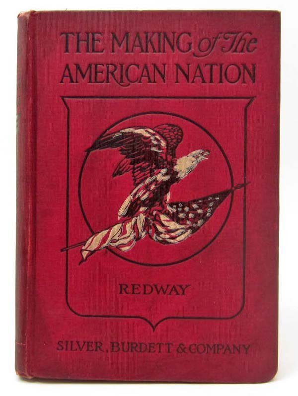 """1905 """"THE MAKING OF THE AMERICAN NATION"""" HARDCOVER BOOK"""