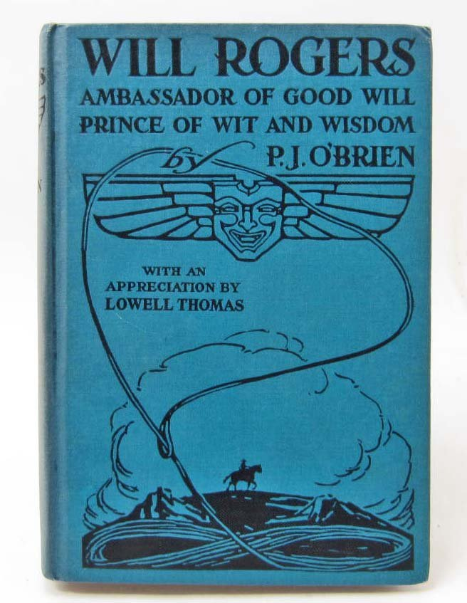 "1935 ""WILL ROGERS AMBASSADOR OF GOOD WILL PRINCE OF WIT"