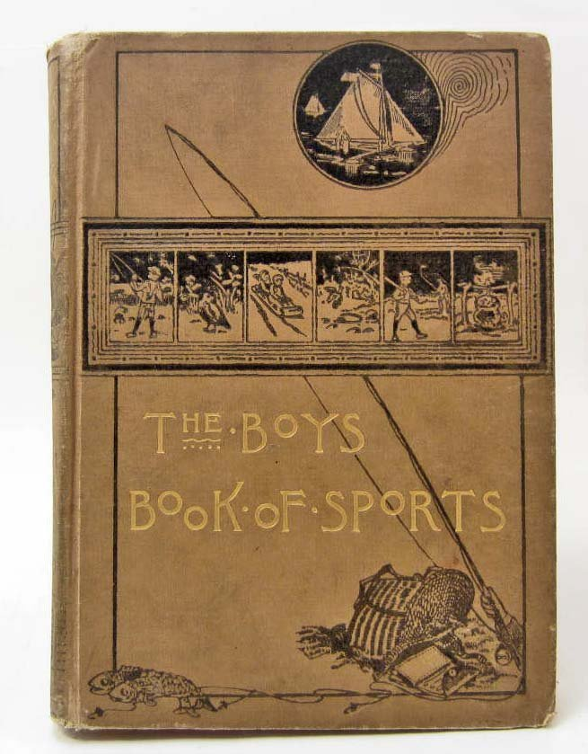"1901 ""THE BOYS' BOOK OF SPORTS AND OUTDOOR LIFE"""