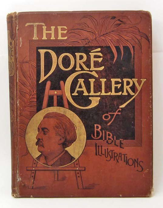 "1886 ""THE DORE GALLERY OF BIBLE ILLUSTRATIONS"""
