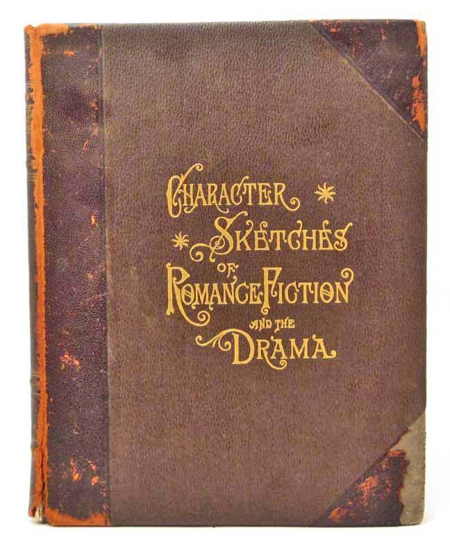 """1902 """"CHARACTER SKETCHES OF ROMANCE FICTION AND THE"""