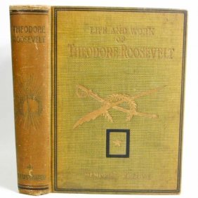 """1919 """"life And Work Of Theodore Roosevelt"""" Hardcover"""