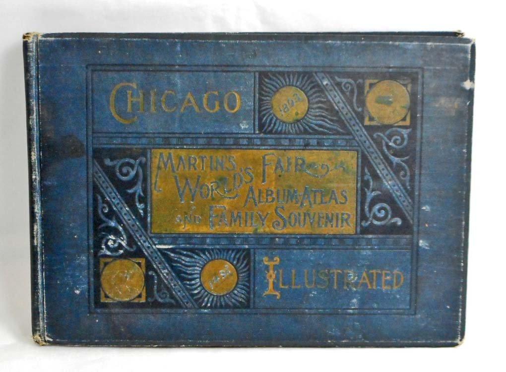 "1893 ""MARTINS WORLDS FAIR ALBUM ATLAS AND FAMILY"