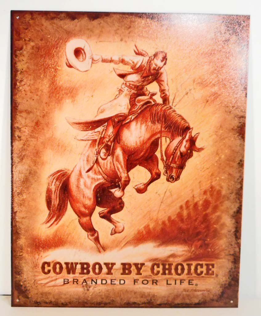 COWBOY BY CHOICE METAL ADVERTISING SIGN - 12.5X16
