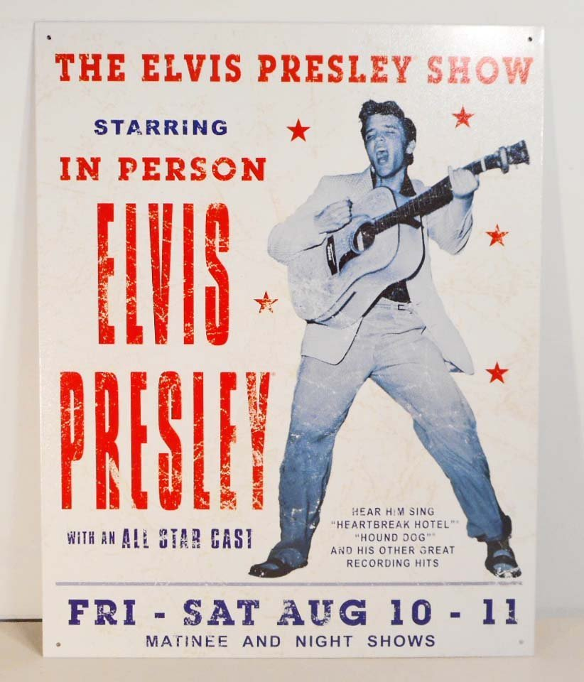 ELVIS PRESLEY IN PERSON METAL ADVERTISING SIGN -