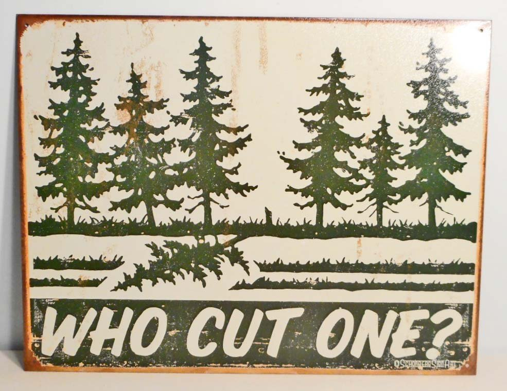 WHO CUT ONE FUNNY METAL ADVERTISING SIGN - 12.5X16