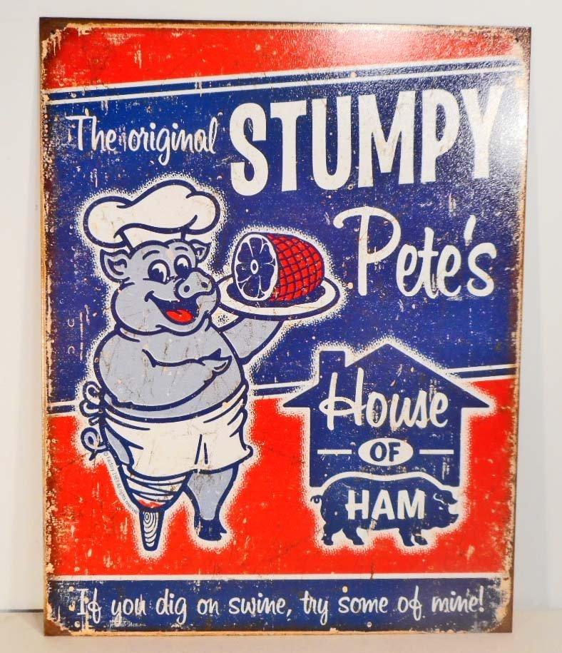 STUMPY PETES METAL ADVERTISING SIGN - 12.5X16