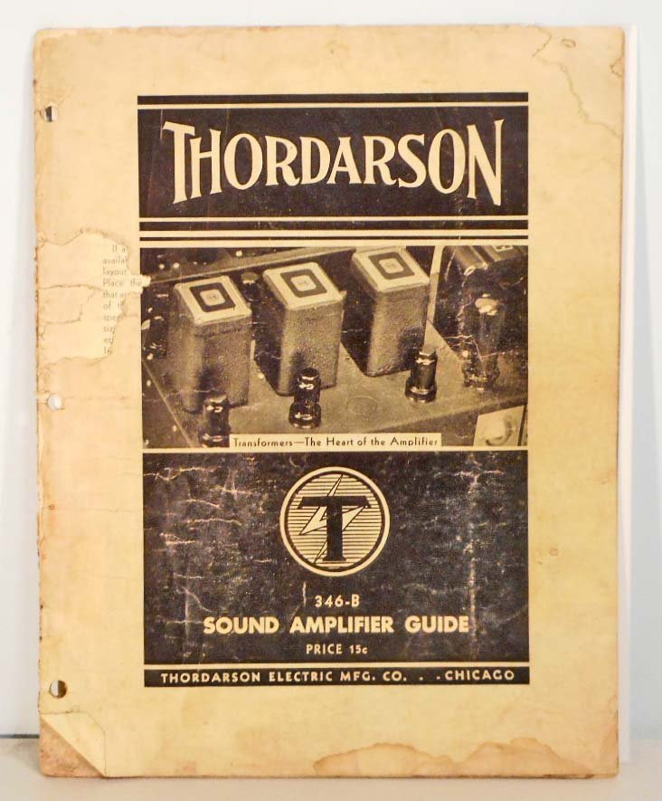 VINTAGE 1937 THORDARSON SOUND AMPLIFIER GUIDE
