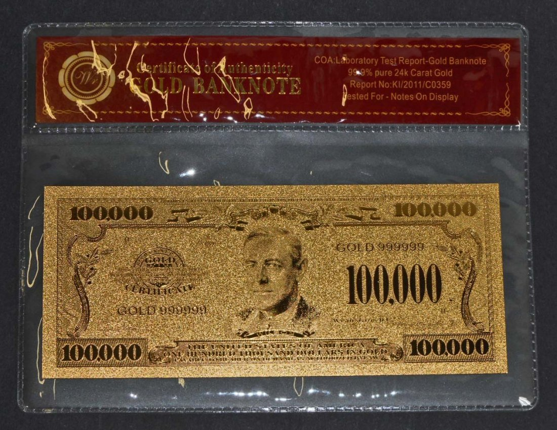 24K GOLD BANK NOTE 100,000 DOLLAR BILL