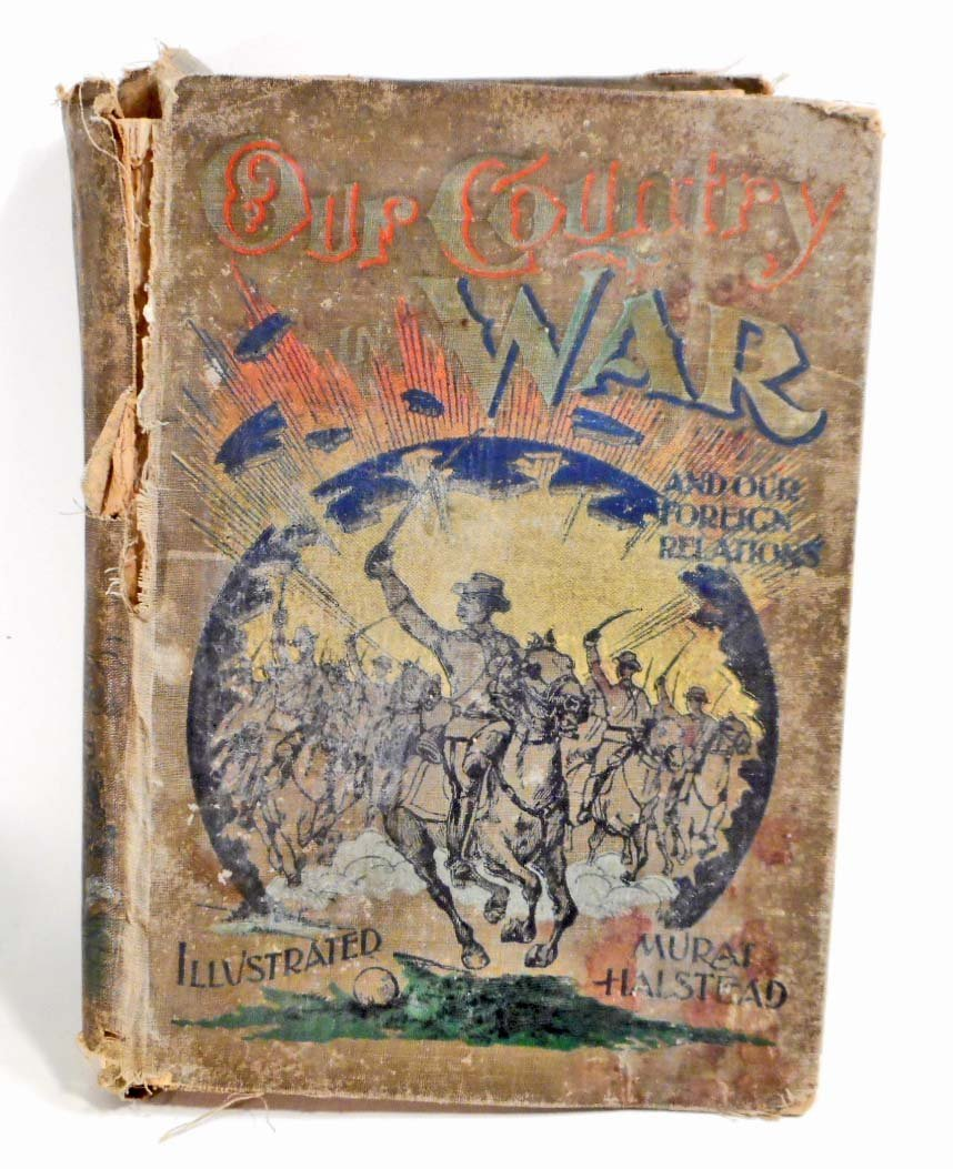 "ANTIQUE 1898 ""OUR COUNTRY IN WAR"" HARDCOVER BOOK"