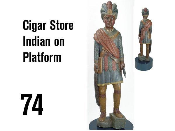 74: Cigar Store Indian on Platform