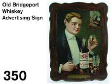 350 Old Bridgeport Whiskey Advertising Sign