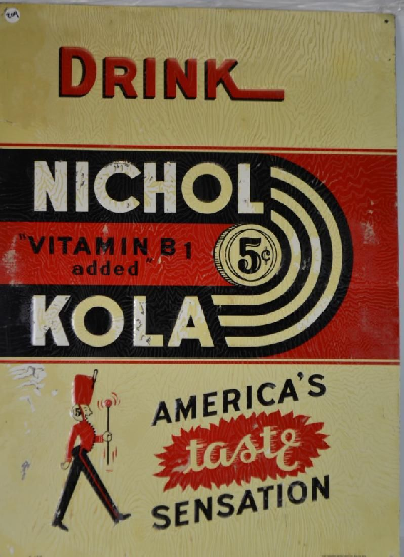 "Drink NICHOL KOLA 5cents Tin Sign Reads ""America's"