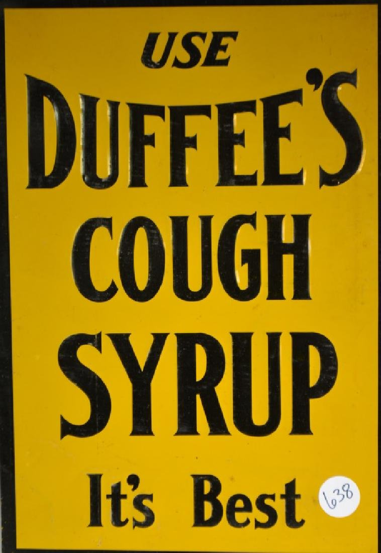 "Tin Duffee""s Cough Syrup Sign"