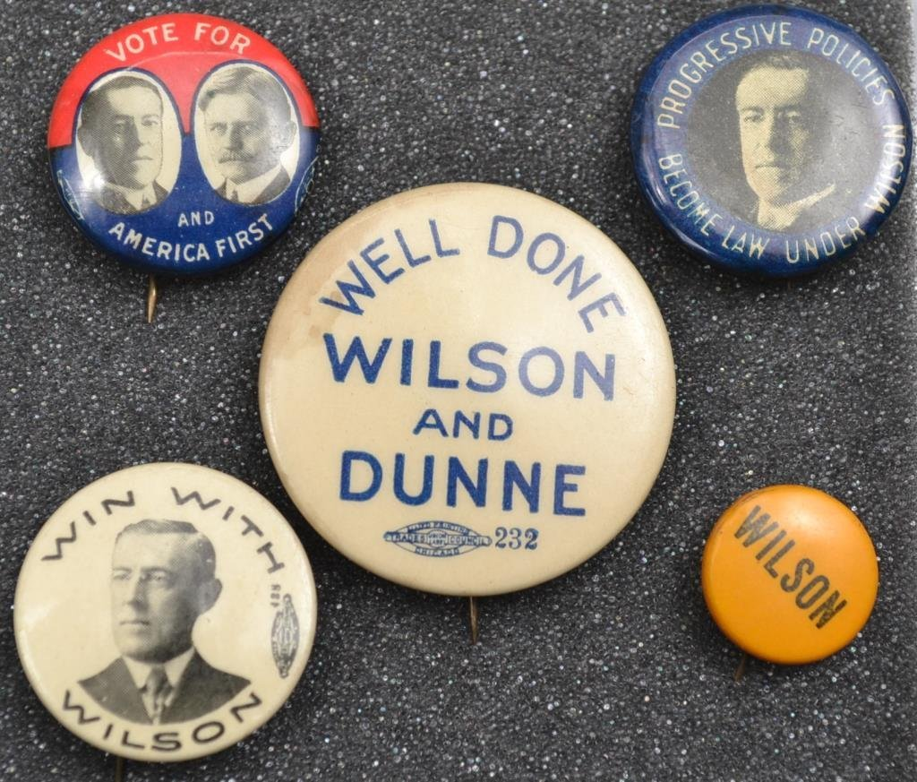 Five Wilson Campaign Buttons From 1912-1916