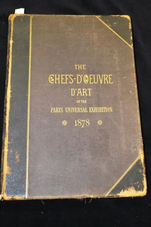 The Chefs D'oeuvre D'art of the Paris Universal Ex
