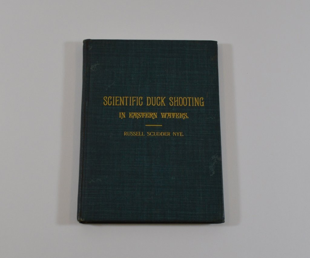 Scientific Duck Shooting Book, Russell Scudder Nye