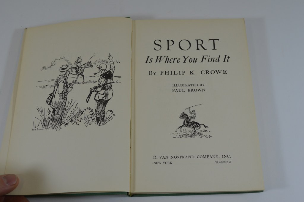 Sport Is Where You Find It  by Philip K. Crowe1953 - 2