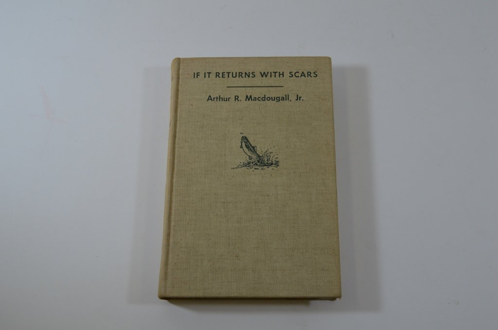 If it Returns with Scars by Arthur R. MacDougall