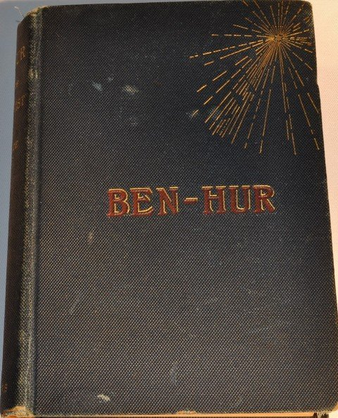 6: BEN HUR-A TALE OF CHRIST BY LEW WALLACE