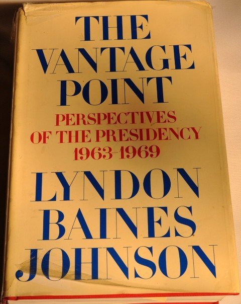 7: THE VANTAGE POINT-BY LYNDON BAINES JOHNSON.
